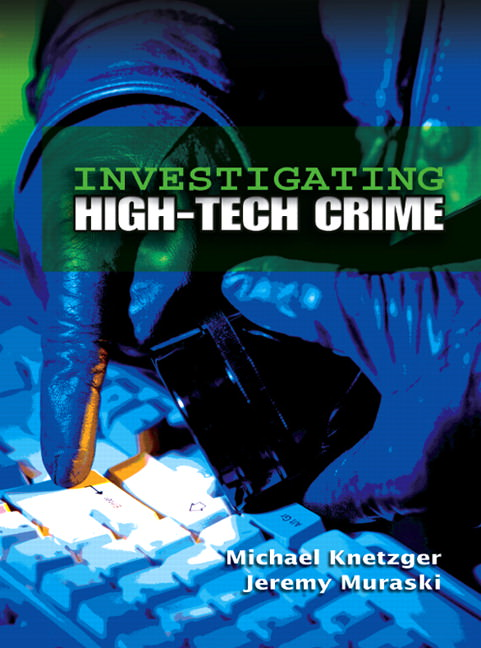 Investigating High-Tech Crime Guide