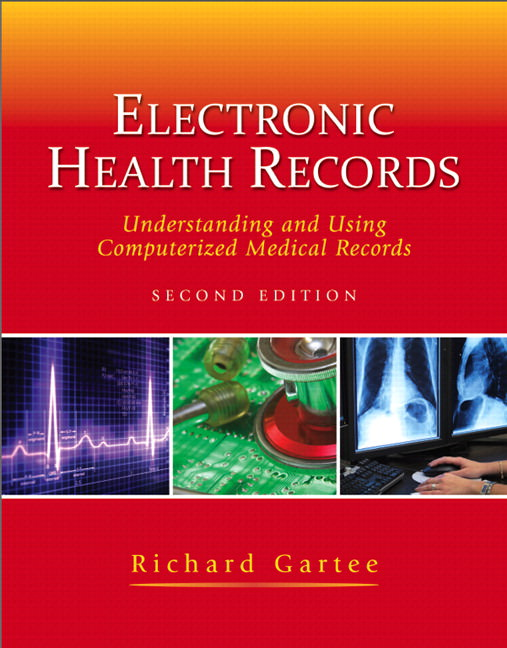 Electronic Health Records: Understanding and Using Computerized Medical Records Guide