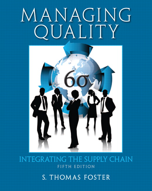 Solutions for Managing Quality: Integrating the Supply Chain, 5th Edition