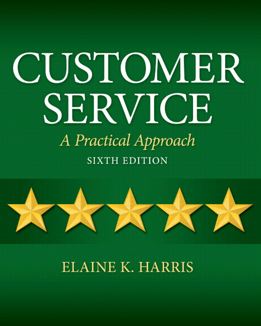 Solutions for Customer Service: A Practical Approach, 6th Edition