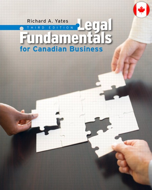 Solutions for Legal Fundamentals for Canadian Business, 3rd Edition