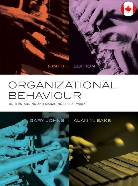 Solutions for Organizational Behaviour: Understanding and Managing Life at Work, 9th Edition