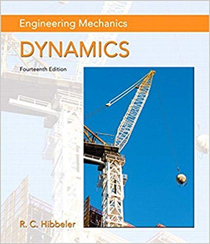 Solutions for Engineering Mechanics: Dynamics, 14th Edition