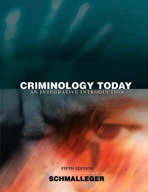 Criminology Today: An Integrative Introduction Guide