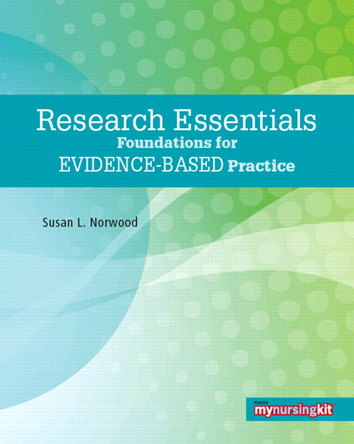 Research Essentials: Foundations for Evidence-Based Practice Guide