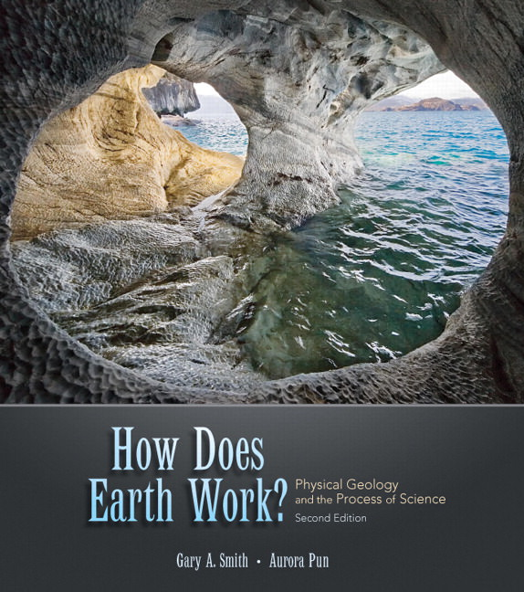 How Does Earth Work? Physical Geology and the Process of Science Guide