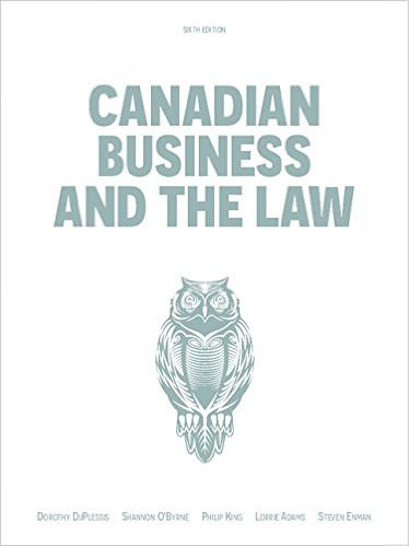 Solutions for Canadian Business And The Law, 6th Edition