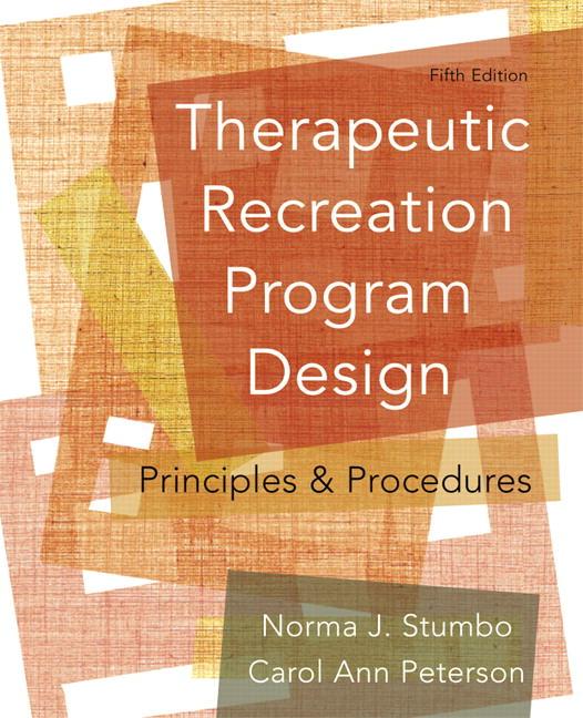 Therapeutic Recreation Program Design: Principles and Procedures Guide