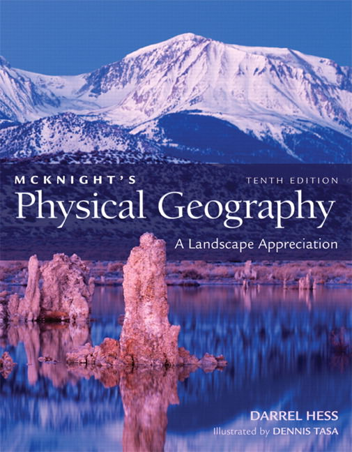 McKnight's Physical Geography: A Landscape Appreciation Guide