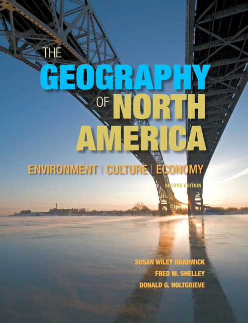 Geography of North America, The: Environment, Culture, Economy Guide