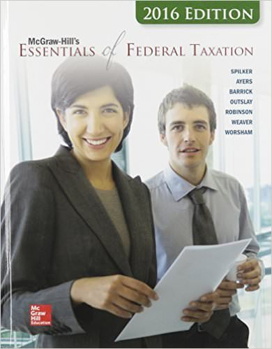 McGraw-Hill's Essentials of Federal Taxation, 7th Edition Solutions