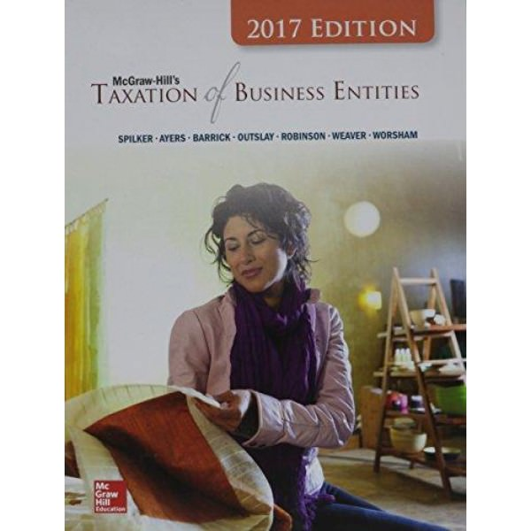 Solutions for McGraw-Hill's Taxation of Business Entities, 8th Edition
