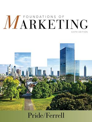 Solutions for Foundations of Marketing, 6th Edition